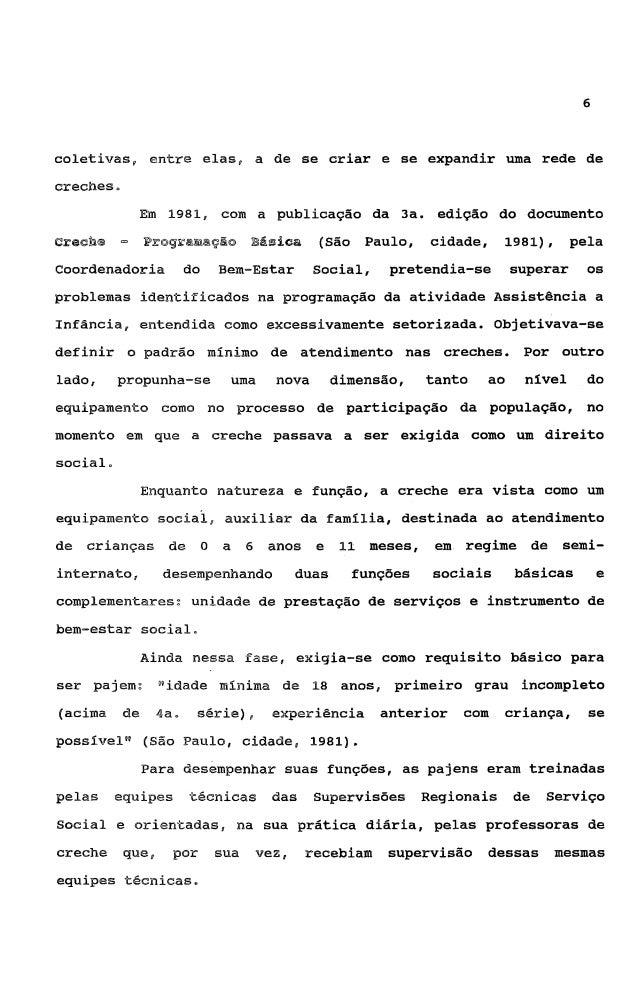 7             Em        1984,        a     constataçáo              de      que          a programaçãodesenvolvida pelas c...