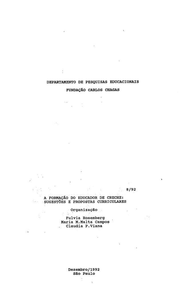 DEPARTAMENTO DE PESQUISAS EDUCACIONAIS         FUNDAÇAO   CARLOS CHAGAS                                    8/92A FOFIMAÇÃO...