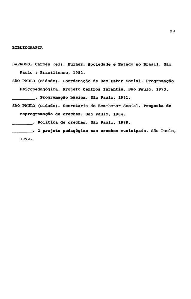 30    CONTRIRUIÇÕES PARA O ESBOÇO DE UMA PROPOSTA CURRICüLAR PARA        FORMAÇÁO DE EDUCADORES DE CRECHE A NÍVEL DE 2Q GR...