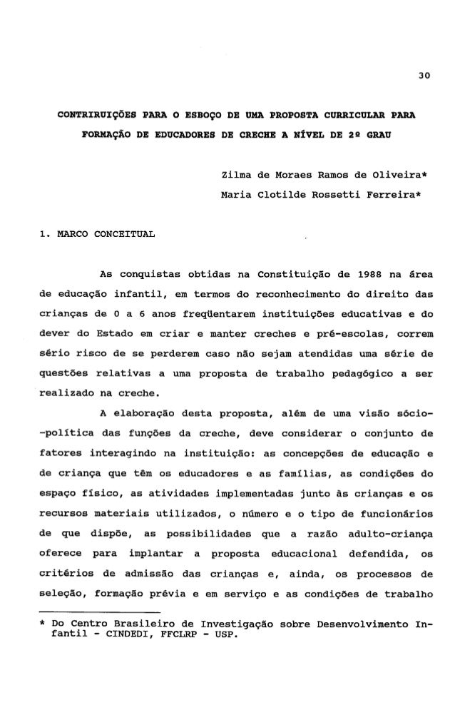 31dos educadores, as condições de trabalho dos mesmos (oliveira,1990).            O     eixo     orientador       básico  ...