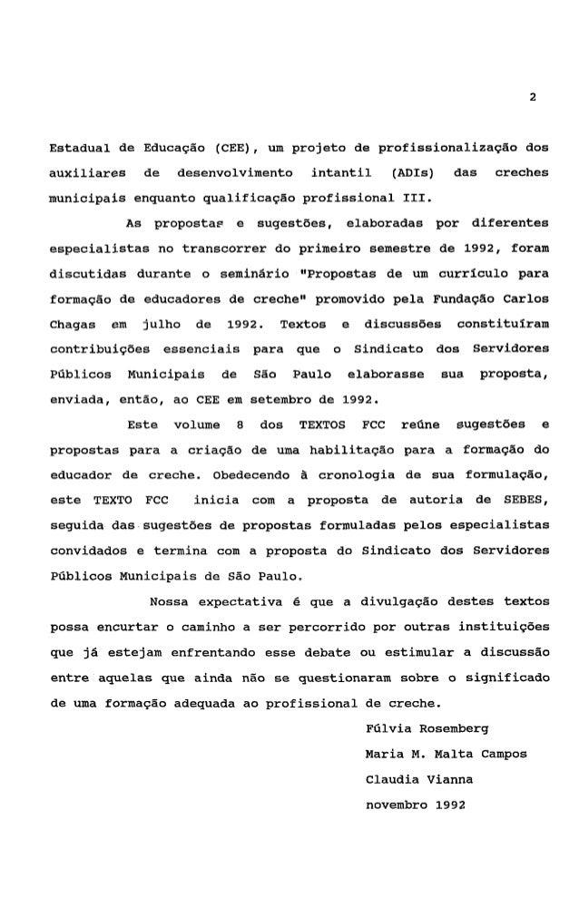 3 PROJETO DE PROFISSIONALISAÇ%O DOS AUXILIARES DE DESENVOLVIMENTO              INFANTIL (ADIS) DAS CRECHES MUNICIPAIS:    ...