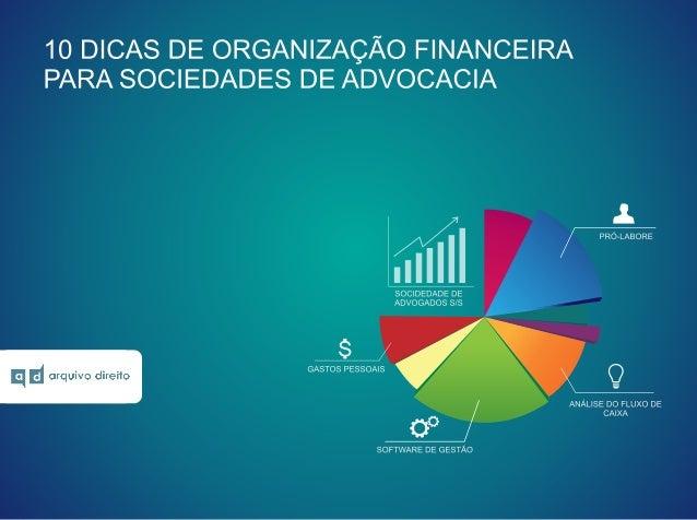 [Arquivo direito] 10 dicas de organização financeira para sociedades de advocacia