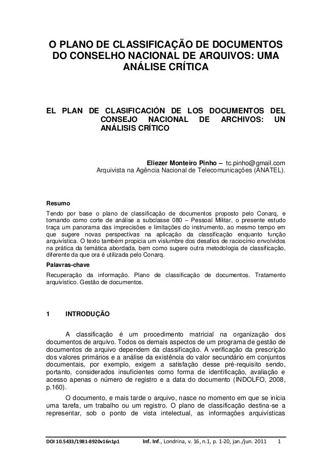 DOI 10.5433/1981-8920v16n1p1 Inf. Inf., Londrina, v. 16, n.1, p. 1-20, jan./jun. 2011 1O PLANO DE CLASSIFICAÇÃO DE DOCUMEN...