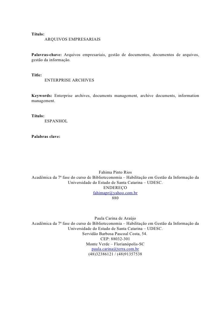 Título:           ARQUIVOS EMPRESARIAIS   Palavras-chave: Arquivos empresariais, gestão de documentos, documentos de arqui...