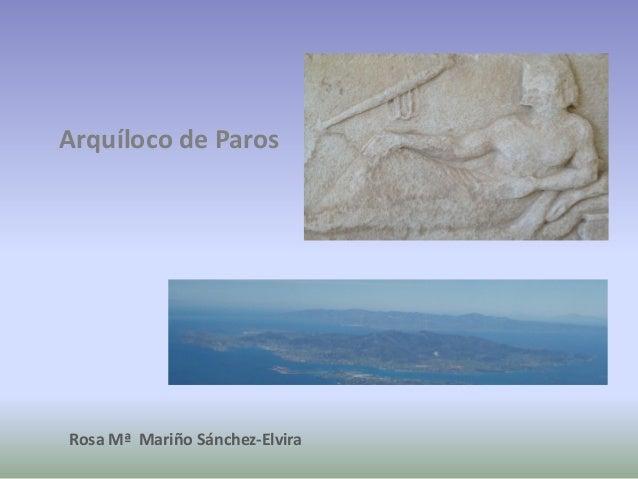 Arquíloco de ParosRosa Mª Mariño Sánchez-Elvira