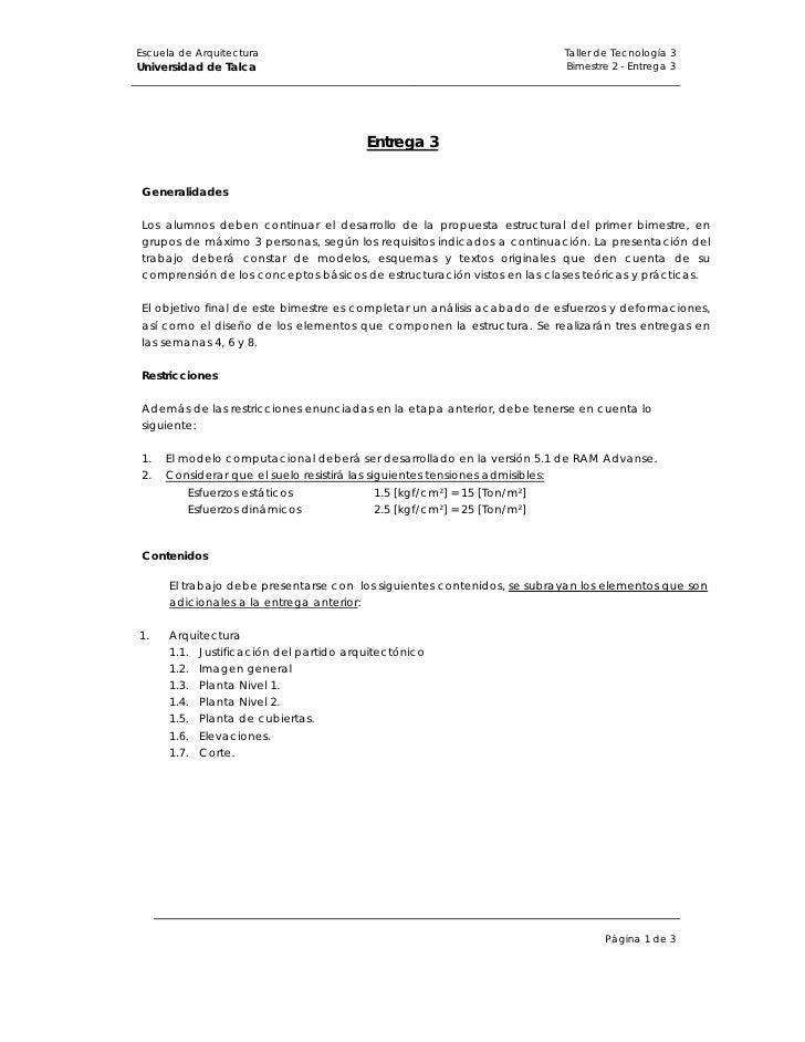 Escuela de Arquitectura                                                  Taller de Tecnología 3     Universidad de Talca  ...