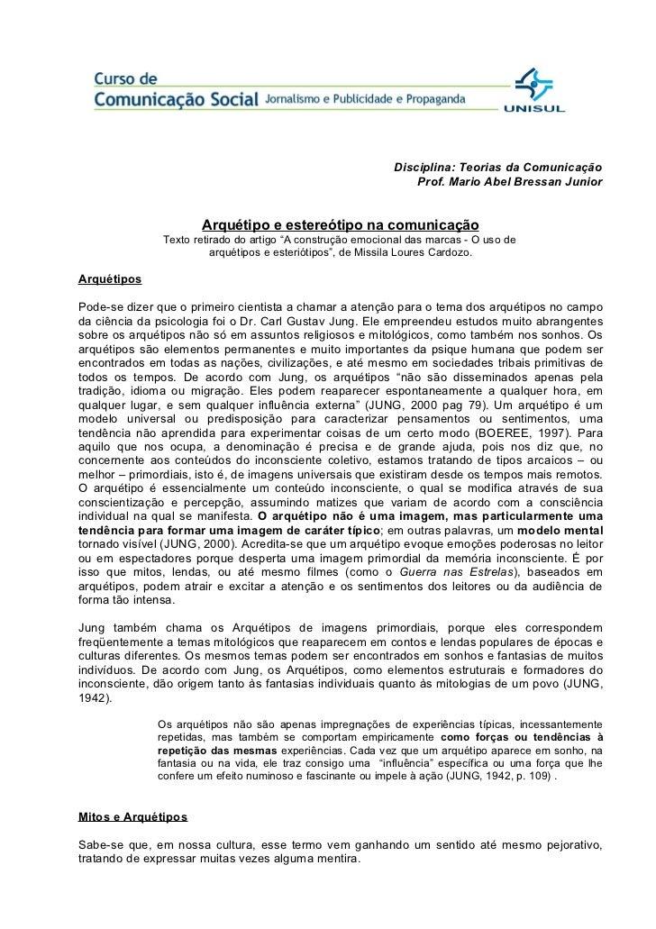 Disciplina: Teorias da Comunicação                                                                Prof. Mario Abel Bressan...