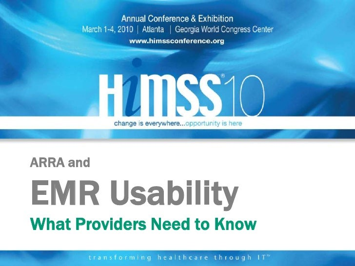 ARRA and  EMR Usability What Providers Need to Know