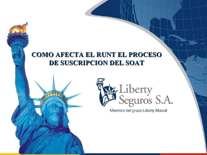 COMO AFECTA EL RUNT EL PROCESO DE SUSCRIPCION DEL SOAT