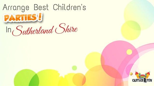 Arrange Best Children's Sutherland ShireIn