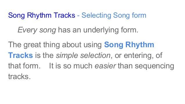 "Arranging rhythm tracks using ""Song Rhythm Tracks"" Slide 3"