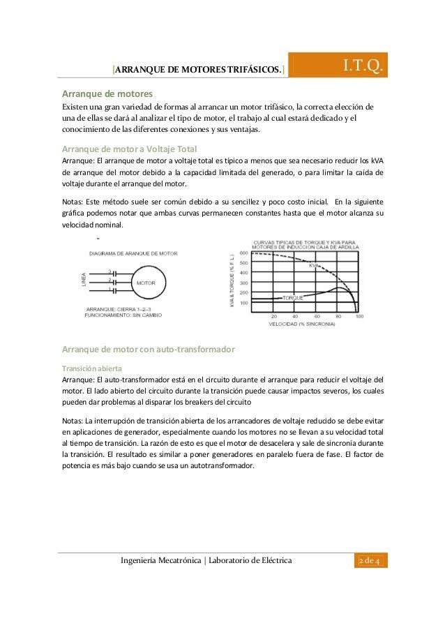 [ARRANQUE DE MOTORES TRIFÁSICOS.] I.T.Q. Ingeniería Mecatrónica | Laboratorio de Eléctrica 2 de 4 Arranque de motores Exis...
