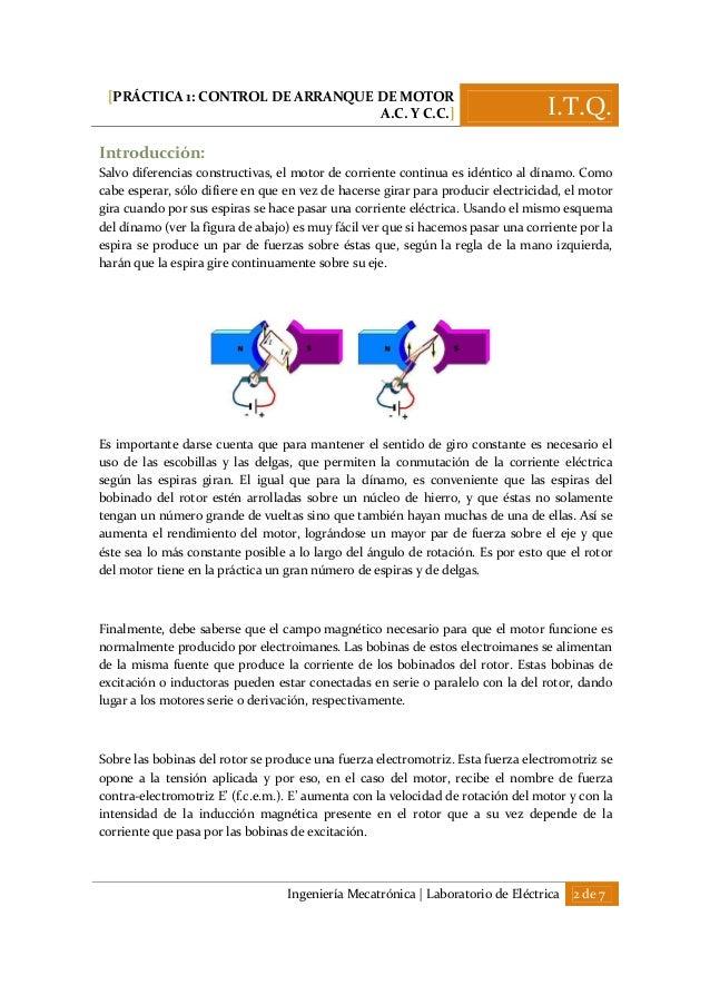 [PRÁCTICA 1: CONTROL DE ARRANQUE DE MOTOR A.C. Y C.C.] I.T.Q. Ingeniería Mecatrónica   Laboratorio de Eléctrica 2 de 7 Int...