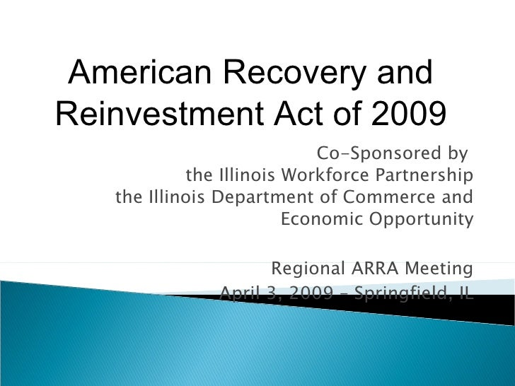 Co-Sponsored by  the Illinois Workforce Partnership the Illinois Department of Commerce and Economic Opportunity Regional ...