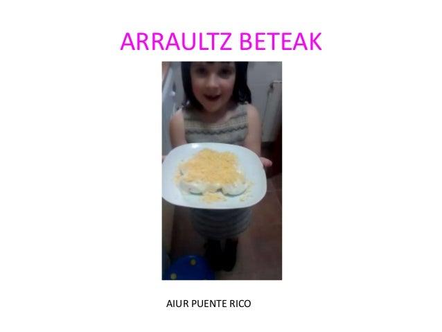 ARRAULTZ BETEAK AIUR PUENTE RICO