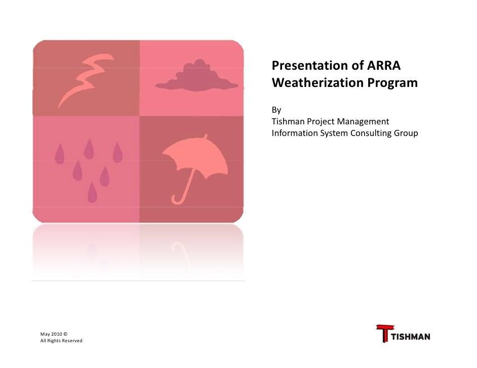 PresentationofARRA                       Presentation of ARRA                       WeatherizationProgram             ...