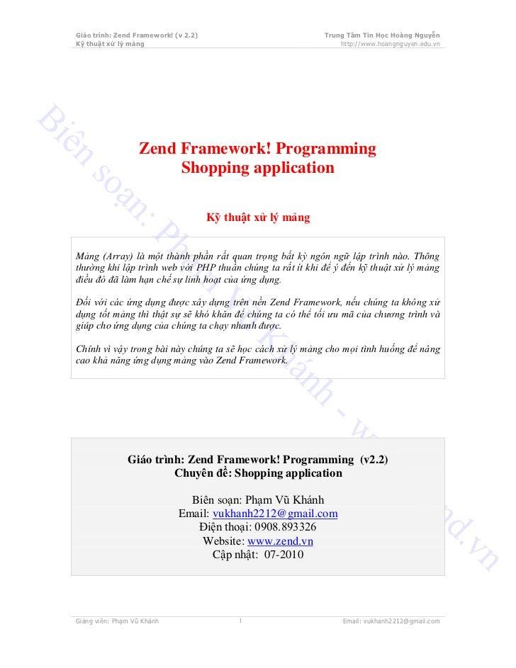 Giáo trình: Zend Framework! (v 2.2)                         Trung Tâm Tin Học Hoàng Nguyễn Kỹ thuật xử lý mảng            ...