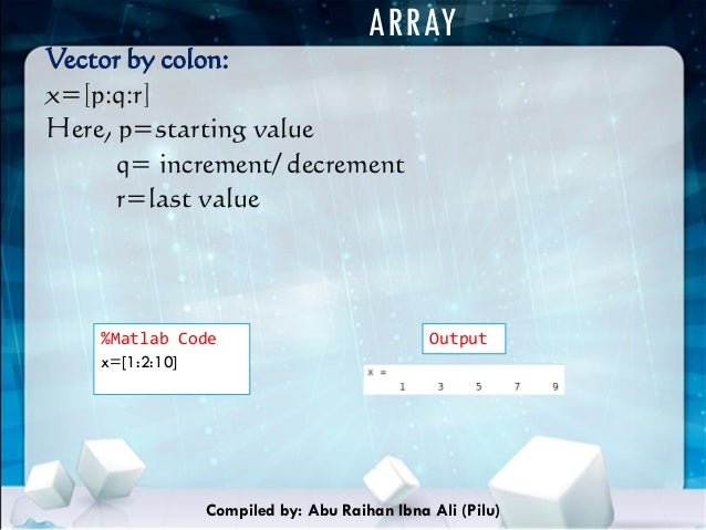 Matrices, Arrays and Vectors in MATLAB