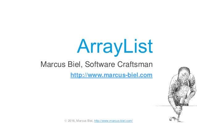  2016, Marcus Biel, http://www.marcus-biel.com/ Marcus Biel, Software Craftsman http://www.marcus-biel.com