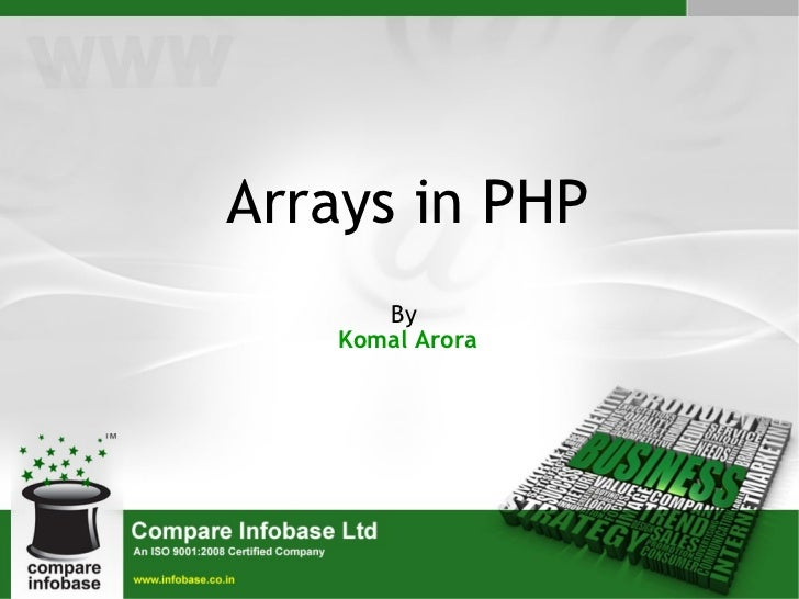 Arrays in PHP By  Komal Arora