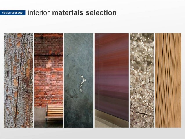 I; 31. Interior Materials Selection .