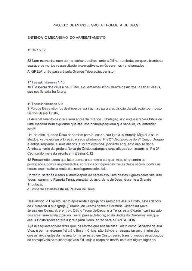 PROJETO DE EVANGELISMO A TROMBETA DE DEUS. ENTENDA O MECANISMO DO ARREBATAMENTO 1ª Co 15.52 52 Num momento, num abrir e fe...