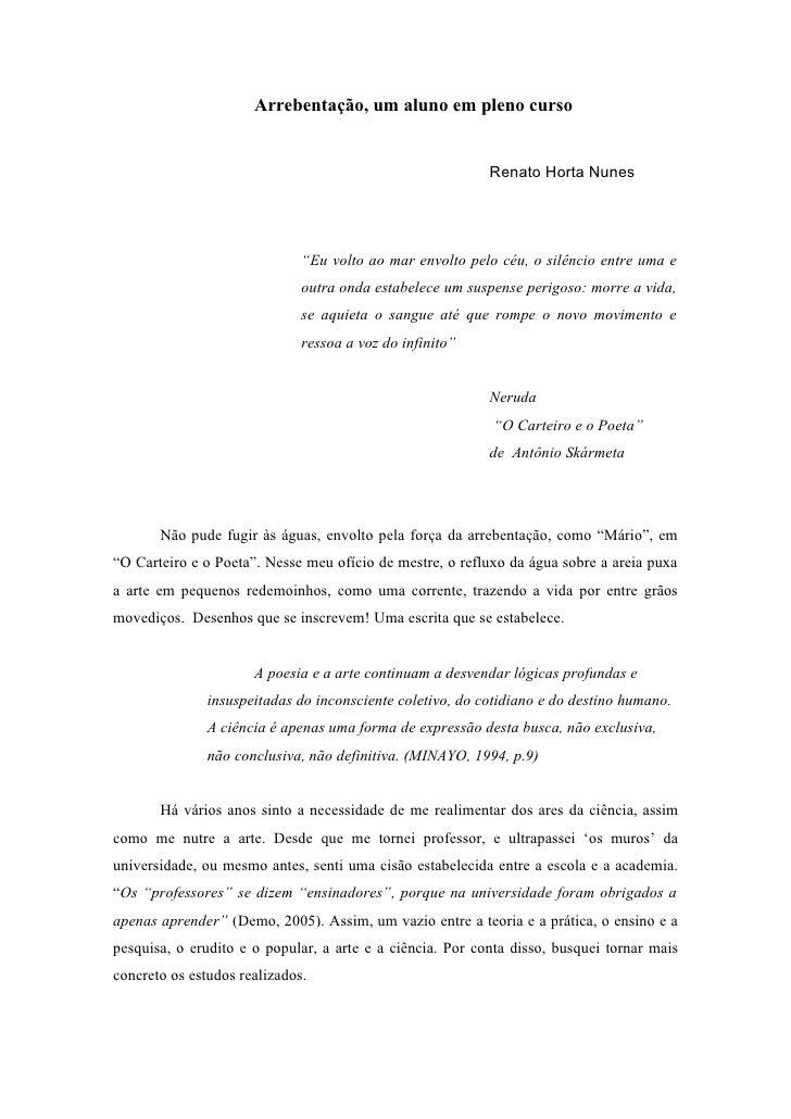 Arrebentação, um aluno em pleno curso                                                              Renato Horta Nunes     ...