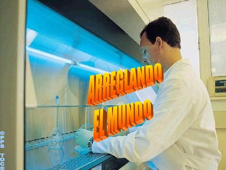 ©PPS TOC® ARREGLANDO EL MUNDO