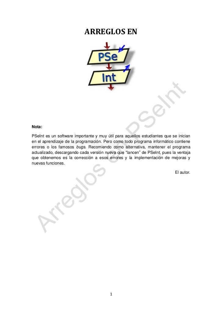 ARREGLOS ENNota:PSeInt es un software importante y muy útil para aquellos estudiantes que se inicianen el aprendizaje de l...
