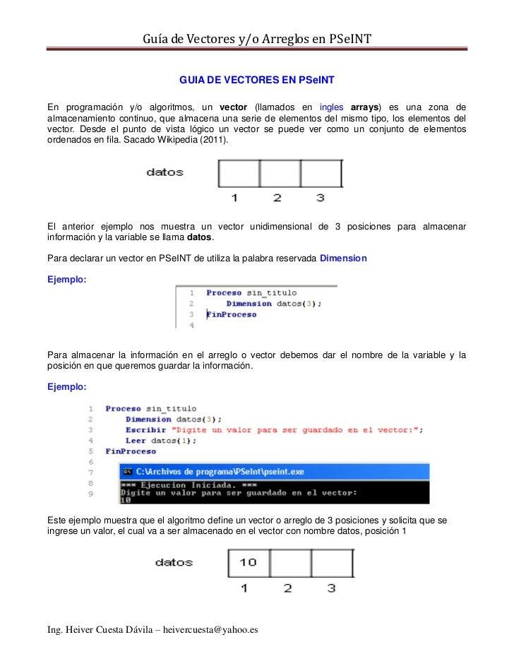 Guía de Vectores y/o Arreglos en PSeINT                                GUIA DE VECTORES EN PSeINTEn programación y/o algor...