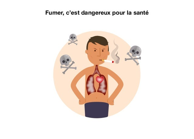 6 J'arrête de fumer pour les autres Le tabac est dangereux si on fume et si on respire la fumée des autres. Arrêter de fum...