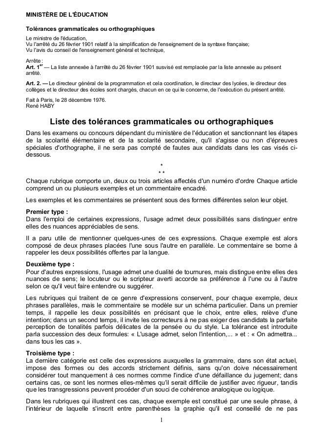 1 MINISTÈRE DE L'ÉDUCATION Tolérances grammaticales ou orthographiques Le ministre de l'éducation, Vu l'arrêté du 26 févri...