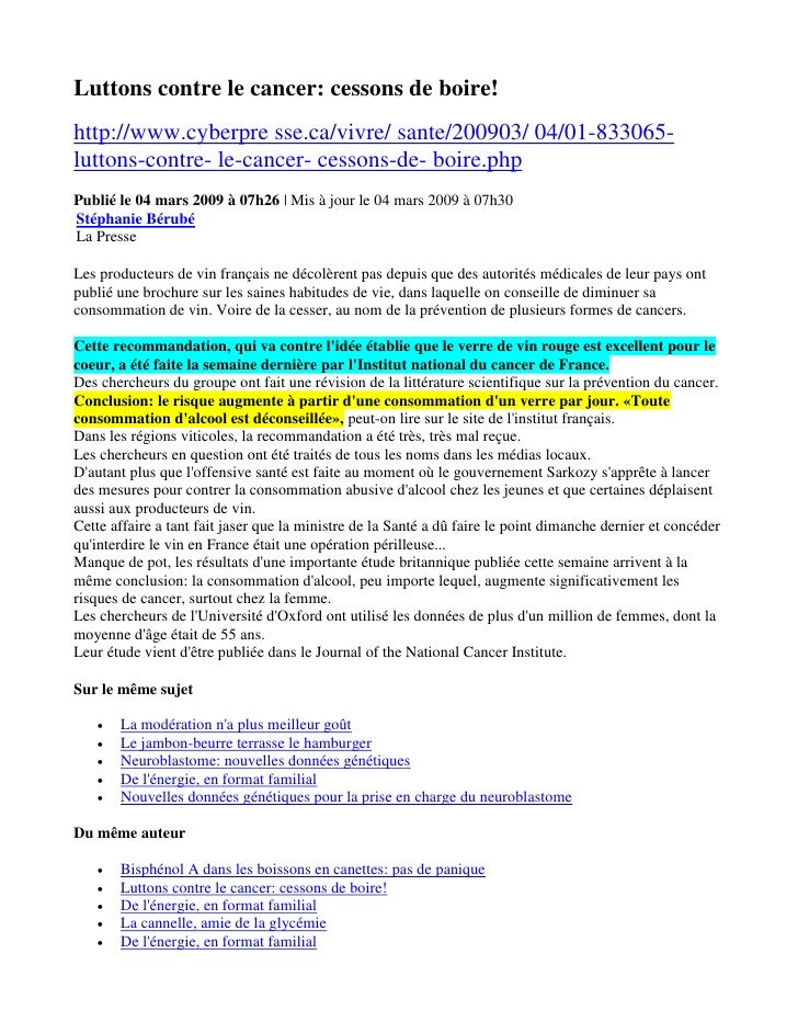 Luttons contre le cancer: cessons de boire! http://www.cyberpre sse.ca/vivre/ sante/200903/ 04/01-833065- luttons-contre- ...