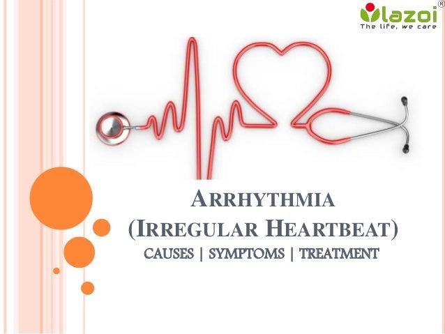 arrhythmias symptoms and treatment