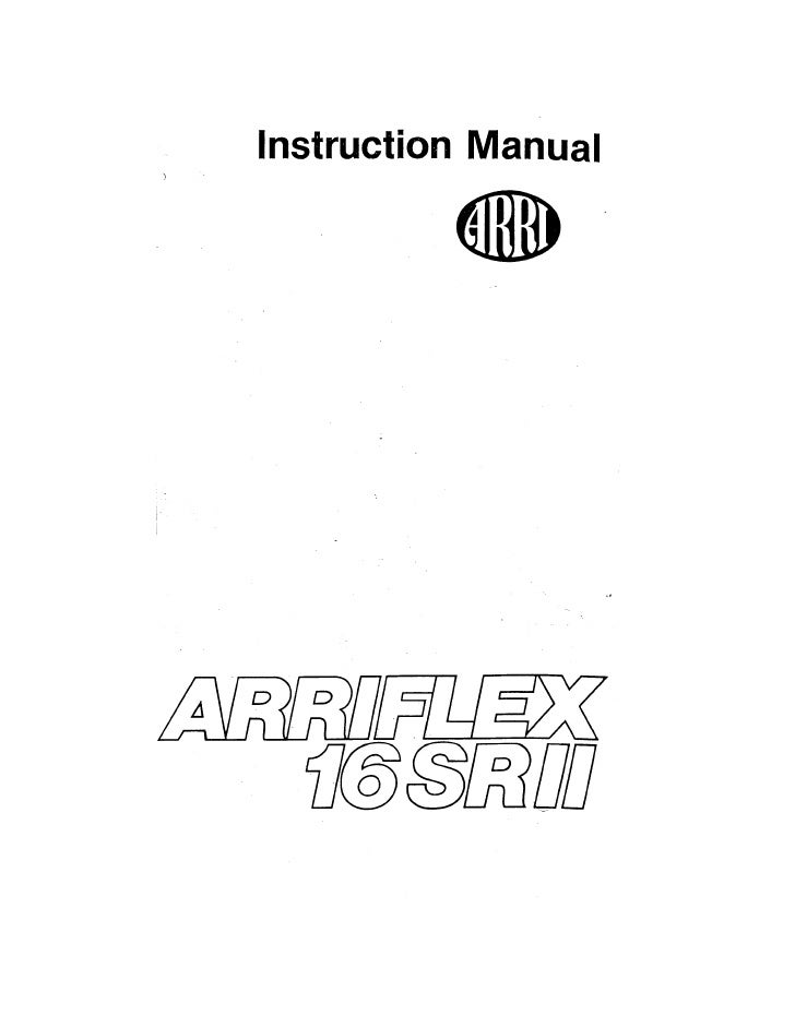 Arriflex 16 SR II-E Instruction Manual