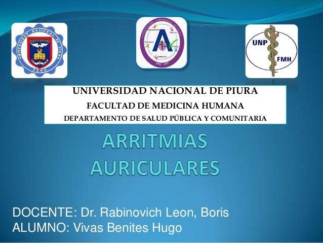 DOCENTE: Dr. Rabinovich Leon, Boris ALUMNO: Vivas Benites Hugo UNIVERSIDAD NACIONAL DE PIURA FACULTAD DE MEDICINA HUMANA D...