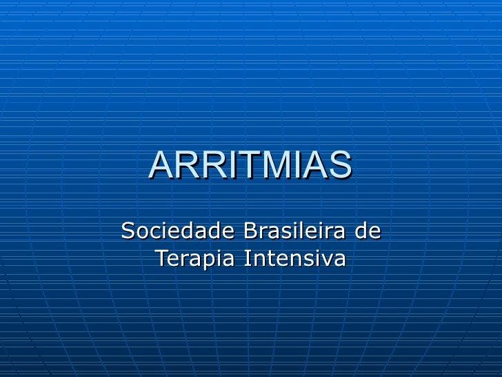 ARRITMIAS Sociedade Brasileira de Terapia Intensiva