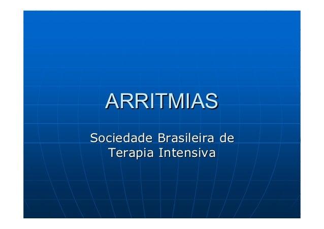 ARRITMIASSociedade Brasileira de  Terapia Intensiva