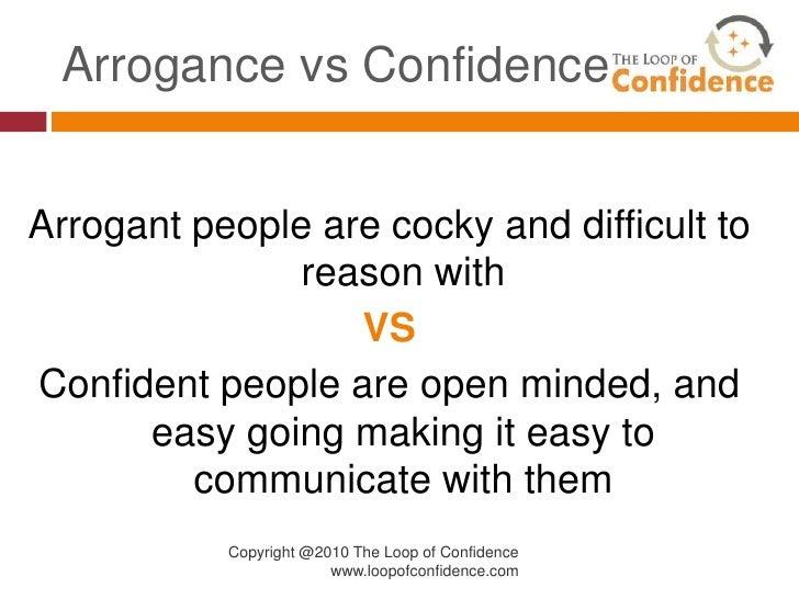 Cocky confidence