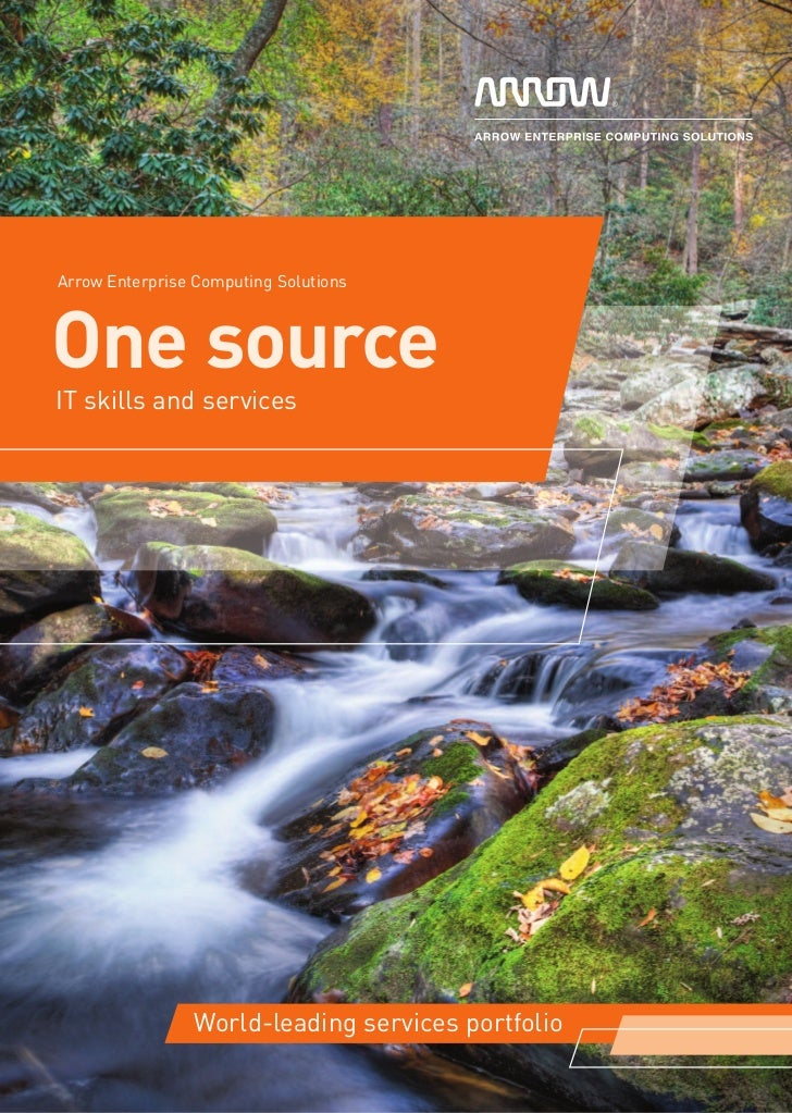 Arrow Enterprise Computing SolutionsOne sourceIT skills and services                World-leading services portfolio