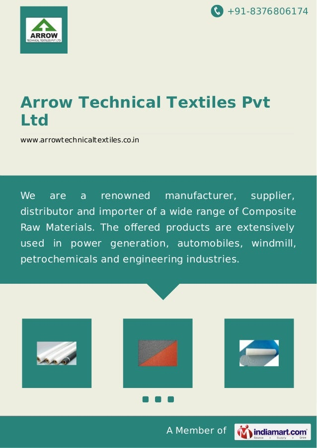 +91-8376806174 A Member of Arrow Technical Textiles Pvt Ltd www.arrowtechnicaltextiles.co.in We are a renowned manufacture...