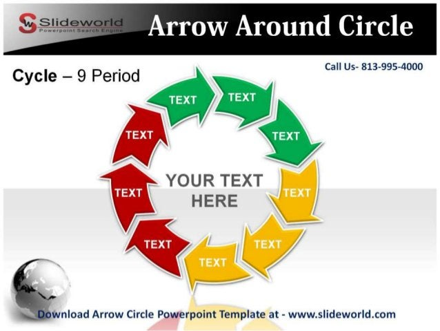 YOUR TEXT HERE T   nload Arrow Circle Powerpoint Template at - www. slideworld. com