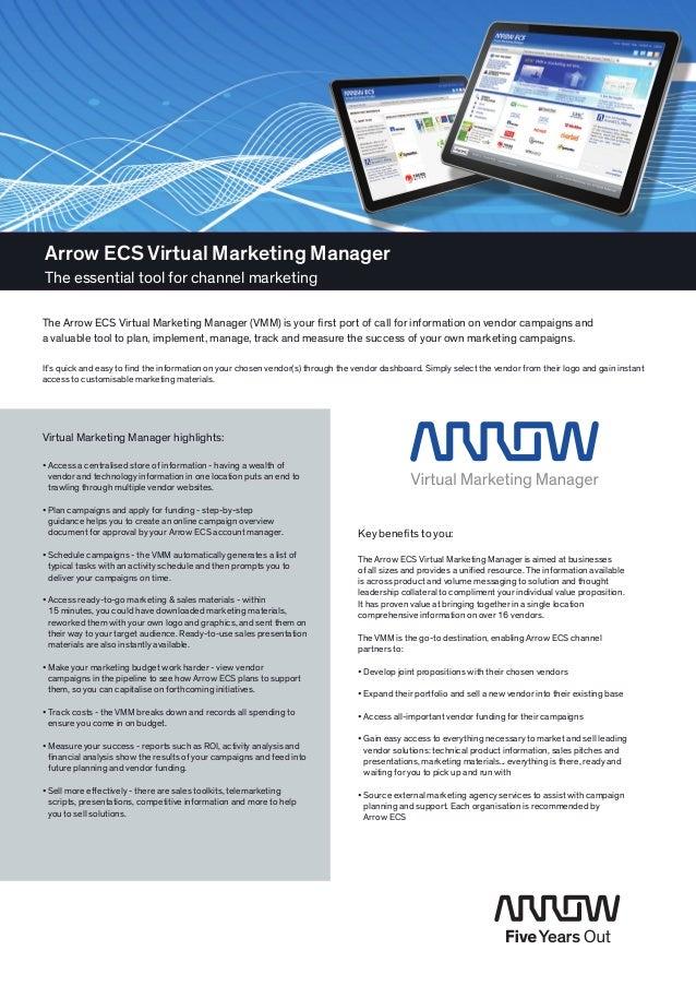 Arrow ECS Virtual Marketing ManagerThe essential tool for channel marketingThe Arrow ECS Virtual Marketing Manager (VMM) i...