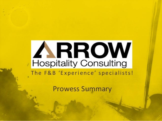 The F&B 'Experience' specialists!Prowess Summary