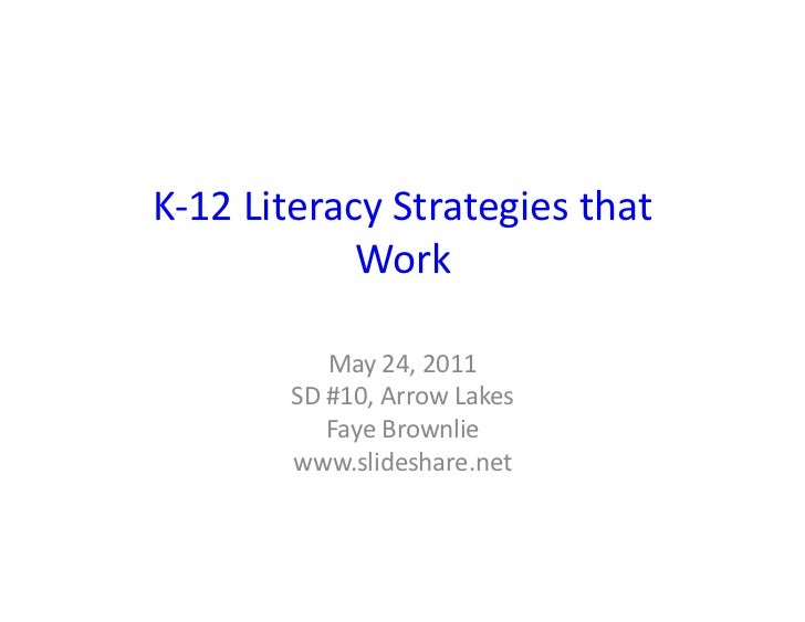 K-‐12 Literacy Strategies that                  Work                  May 24, 2011            SD #10, ...