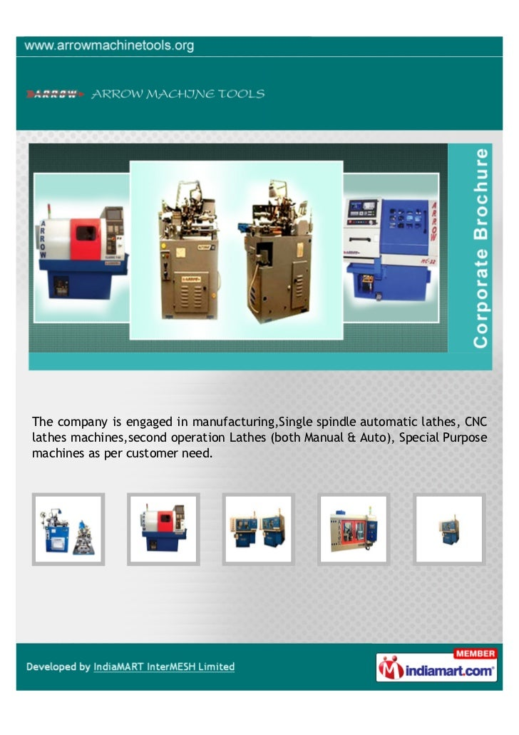 The company is engaged in manufacturing,Single spindle automatic lathes, CNClathes machines,second operation Lathes (both ...