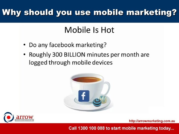 Why should you use mobile marketing?