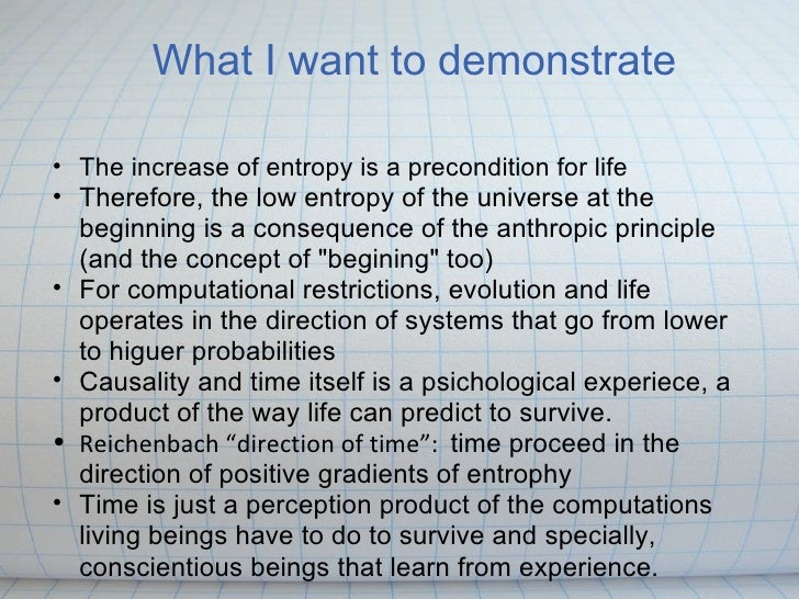 Arrow of time determined by lthe easier direction of computation for life Slide 3