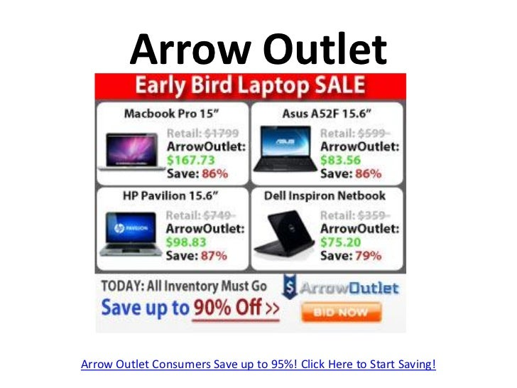 Arrow OutletArrow Outlet Consumers Save up to 95%! Click Here to Start Saving!