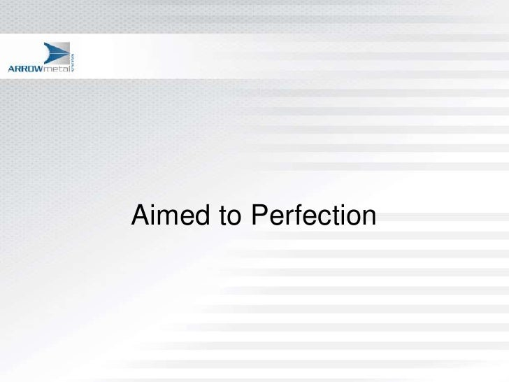 Aimed to Perfection